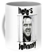 Here's Johnny Coffee Mug