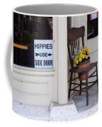 Hippies Use Side Door Coffee Mug by Louise Heusinkveld
