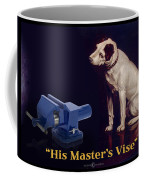 His Master's Vise Coffee Mug