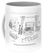 His Only Request Was That He Be Buried Coffee Mug