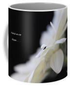 Hold On To Hope Coffee Mug