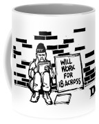 Homeless Man With Sign That Reads: Will Work Coffee Mug