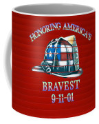 Honoring Americas Bravest From Sept 11 Coffee Mug