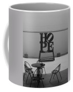 Hope And Chairs In Black And White Coffee Mug