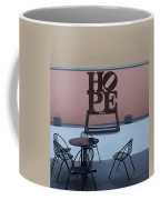 Hope And Chairs Coffee Mug