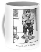 Hulk No Can Be Mad At Mr. Puppy Face Coffee Mug