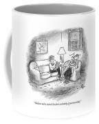 I Believe We've Entered The Dark Underbelly Coffee Mug
