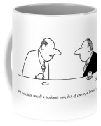 I Consider Myself A Passionate Man Coffee Mug by Charles Barsotti