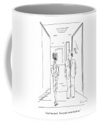 I Don't Have Lunch. I Have People Who Do That Coffee Mug