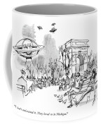 I Don't Understand It. They Loved Us In Michigan Coffee Mug