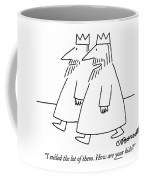 I Exiled The Lot Of Them. How Are Your Kids? Coffee Mug