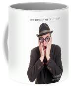 I Forgot Your Birthday Coffee Mug