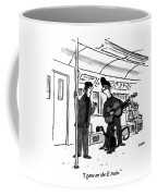 I Gave On The E Train Coffee Mug