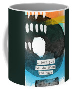 I Love You To The Moon And Back- Abstract Art Coffee Mug by Linda Woods