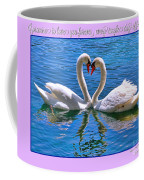 I Promise To Love You Poster By Diana Sainz Coffee Mug