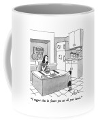 I Suggest That In Future You Eat All Your Lunch Coffee Mug