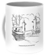 I Understand They Have Some Lovely Things Coffee Mug