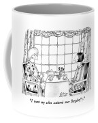I Want My Ashes Scattered Over Bergdorf's Coffee Mug