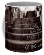 I Will Love You Coffee Mug by Bob Orsillo