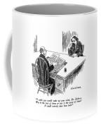 I Wish You Would Make Up Your Mind Coffee Mug