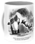 I'd Like To Hear Less Talk About Animal Rights Coffee Mug
