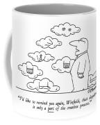 I'd Like To Remind Coffee Mug