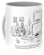 If He Can Scare The Hell Out Of Matt Lauer Coffee Mug
