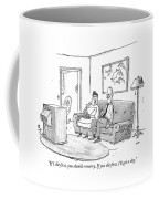 If I Die First Coffee Mug