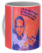 If It Ain't Been To The Pawn Shop Coffee Mug