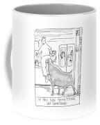If You See Something Coffee Mug