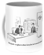 I'll Be Frank - We Offered It To Mario Cuomo Coffee Mug