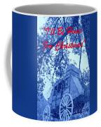 I'll Be Home For Christmas Coffee Mug