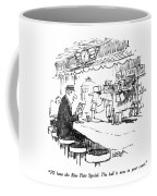 I'll Have The Blue Plate Special.  The Ball Coffee Mug