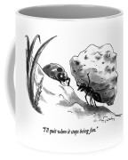 I'll Quit When It Stops Being Fun Coffee Mug