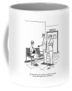 I'm Afraid There Wasn't Anything Coffee Mug