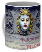 Im Lonely Coffee Mug