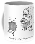 I'm Sick Of Experts Telling Me What Paints Coffee Mug