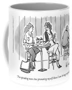 I'm Spending More Time Promoting Myself Than Coffee Mug