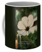 In Every Flower See A Miracle 03 Coffee Mug