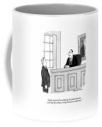 In The Interest Of Streamlining The Judicial Coffee Mug by J.B. Handelsman