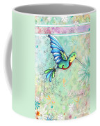 Inspirational Hummingbird Floral Flower Art Painting Dream Quote By Megan Duncanson Coffee Mug