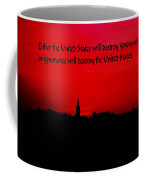 Inspirational Quote Coffee Mug