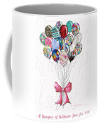 Inspirational Uplifting Floral Balloon Art A Bouquet Of Balloons Just For You By Megan Duncanson Coffee Mug