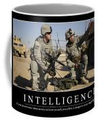 Intelligence Inspirational Quote Coffee Mug