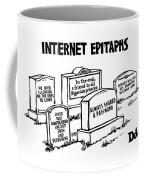 Internet Epitaphs Digibuy Coffee Mug