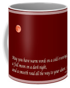 Irish Blessing - Full Moon - Greeting  - Red Coffee Mug