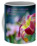 Isaiah 40-8 Coffee Mug