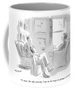 It Seems Like Only Yesterday I Was On The Verge Coffee Mug