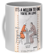 Its A Million To One You're In Love Coffee Mug