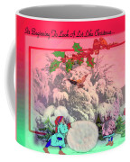 Its Beginning To Look A Lot Like Christmas Coffee Mug